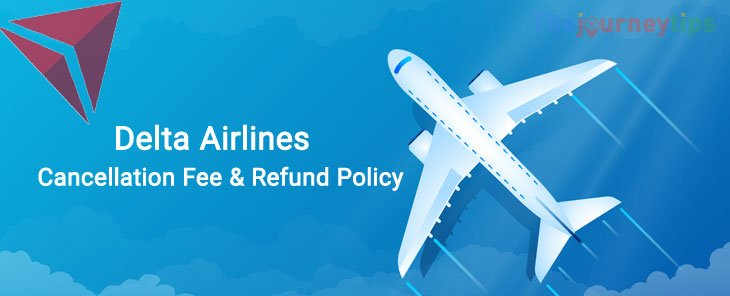 delta-airlines-cancellation-fee-refund-policy